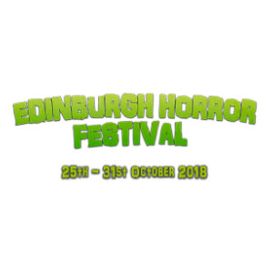 Edinburgh Horror Festival 2018