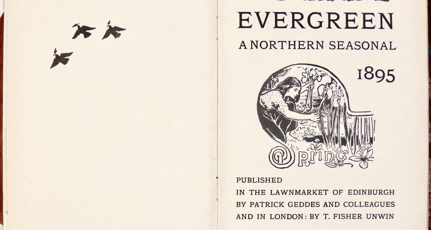 Patrick Geddes's magazine The Evergreen
