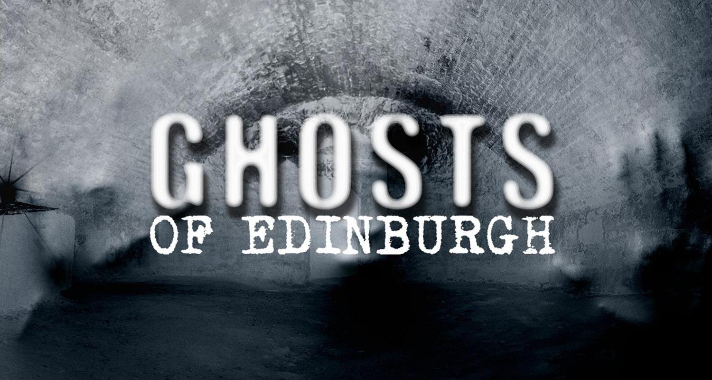 LECTURE - Ghosts of Edinburgh Sat 5 September