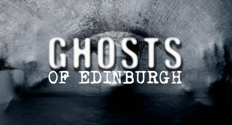 LECTURE - Ghosts of Edinburgh Sat 5 September